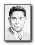 PEDRO (PETE) CAMPOS: class of 1951, Grant Union High School, Sacramento, CA.
