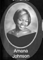 Amana Johnson: class of 2007, Grant Union High School, Sacramento, CA.