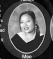 Mee Vang: class of 2007, Grant Union High School, Sacramento, CA.