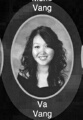 Va Vang: class of 2007, Grant Union High School, Sacramento, CA.
