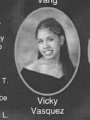 Vicky VASQUEZ: class of 2007, Grant Union High School, Sacramento, CA.