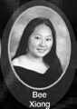 Bee Xiong: class of 2007, Grant Union High School, Sacramento, CA.