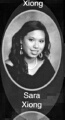 Sara Xiong: class of 2007, Grant Union High School, Sacramento, CA.